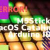 [M5StickC]Mac Arduino IDEの書き込みエラーが直った件